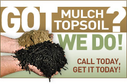 Got Mulch? We Do!